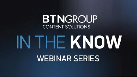 BTNGroup In The Know Webinars